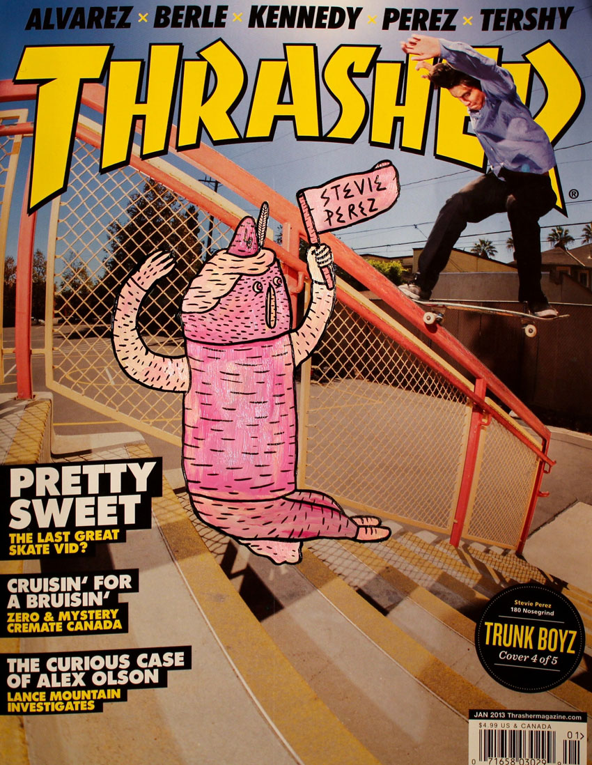 Thrasher Stevie Perez
