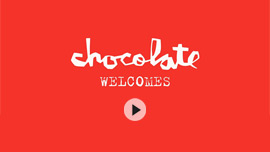 Chocolate Welcomes