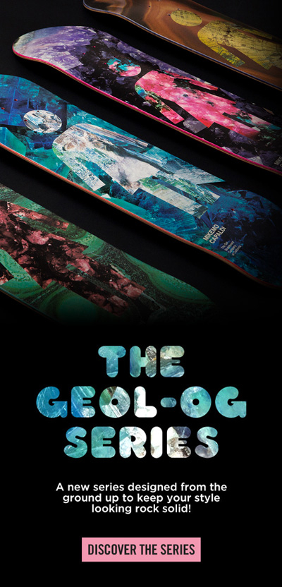 Geol-OG Series from Girl Skateboards