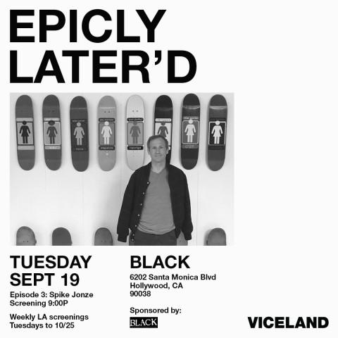 EpiclyLaterd-SpikeJonze-FlyerBLACK