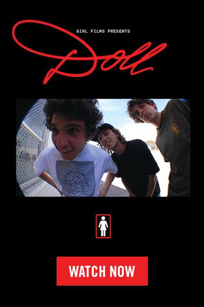 Girl Skateboards 'Doll' Film